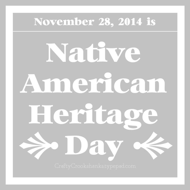 Crafty Crookshanks: Native American Heritage Day